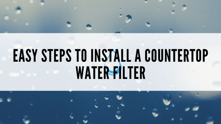 how to install countertop water filter